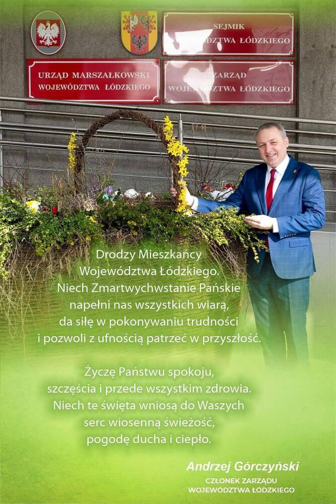 Grafika zawiera życzenia wielkanocne od Członka Zarządu Województwa Łódzkiego Pana Andrzeja Górczyńskiego